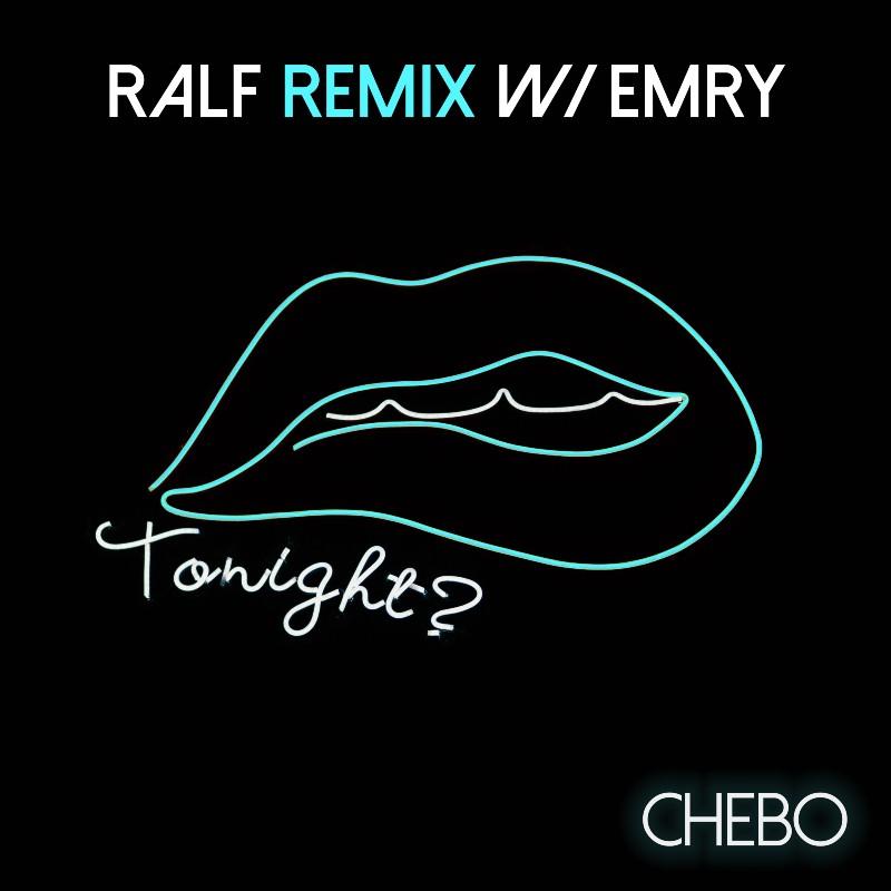 CHEBO'S 'TONIGHT' (RALF REMIX) IS A SAXY AFFAIR